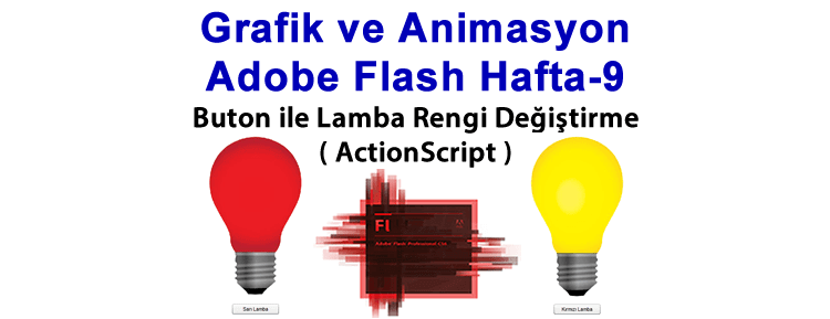 Grafik ve Animasyon Adobe Flash Hafta-9